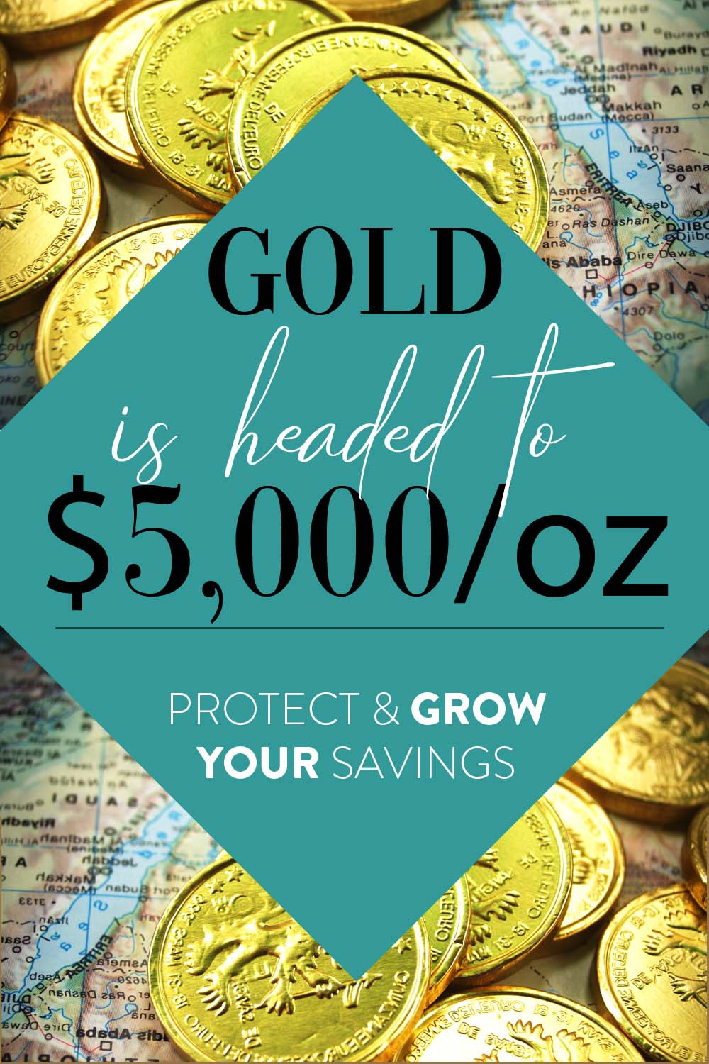 Gold Is Headed To $5,000 An Ounce – It Is Time To Protect & Grow Your Savings!
