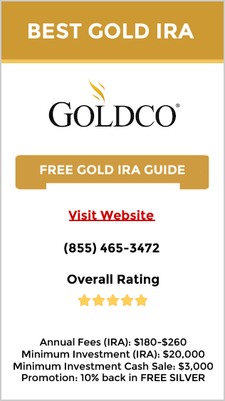 Goldco - The best choice of gold IRA company, precious metals IRAs