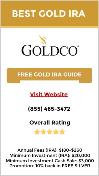 Goldco - Best choice of gold IRA company, precious metals IRA